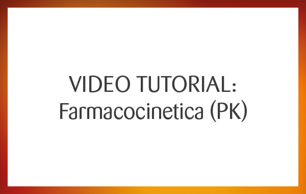 Video Tutorial: Farmacocinetica (PK)