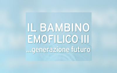 Il bambino emofilico III… generazione futuro