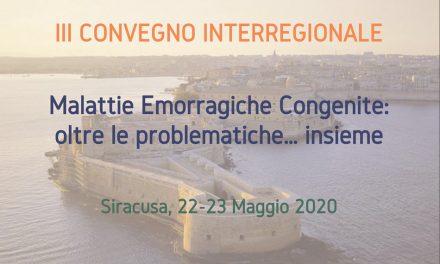 """III Convegno Interregionale """"Malattie Emorragiche: Oltre le Problematiche… Insieme"""""""