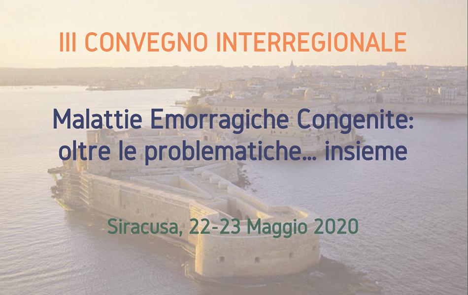 """III Convegno Interregionale """"Malattie Emorragiche: Oltre le Problematiche... Insieme"""""""