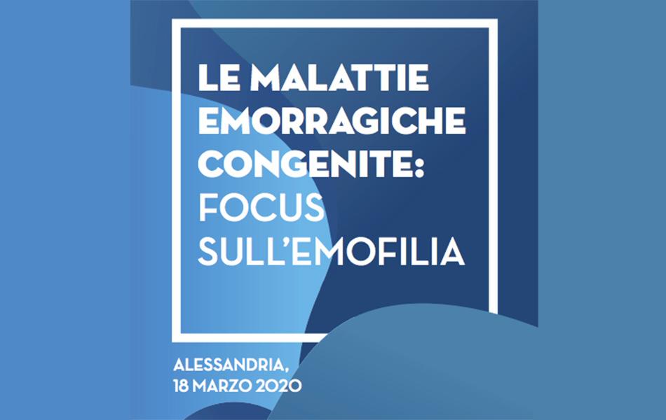 Le Malattie Emorragiche Congenite: Focus sull'Emofilia