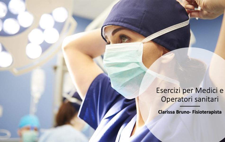 Fisioterapia al tempo dell'emergenza Coronavirus – Guida pratica per medici e operatori sanitari impegnati in prima linea!