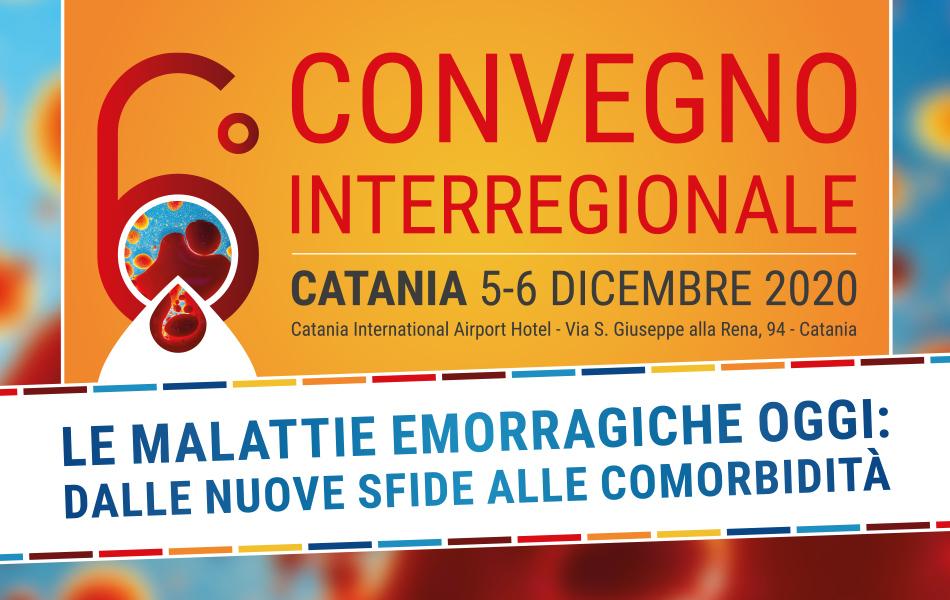 6° Convegno Interregionale - Le Malattie Emorragiche Oggi: Dalle Nuove Sfide alle Comorbidità