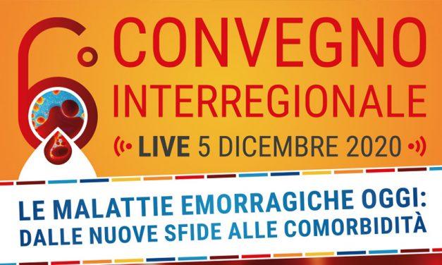 6° Convegno Interregionale – Le Malattie Emorragiche Oggi: Dalle Nuove Sfide alle Comorbidità