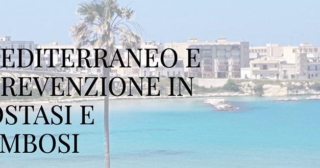 Il Mediterraneo e la Prevenzione in Emostasi e Trombosi, Otranto 16-17 ottobre 2020: il report